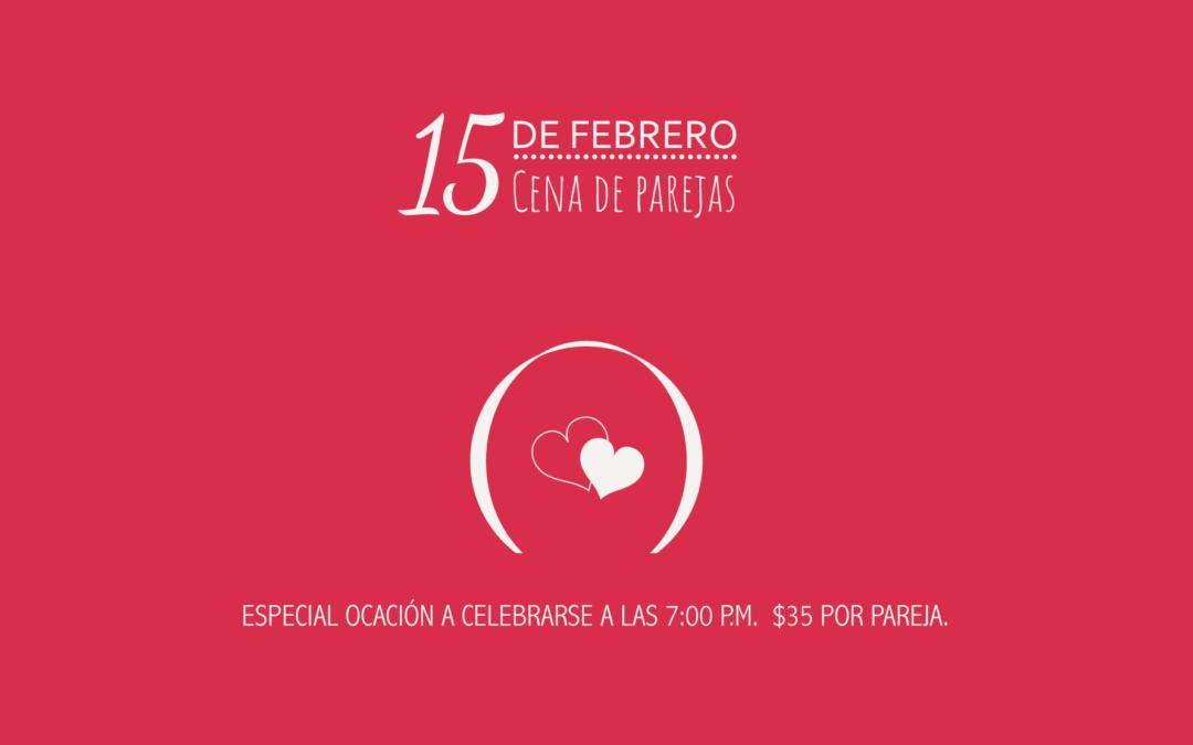 Cena de Enamorados · 15 de Febrero